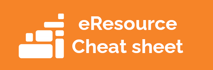 eResource Cheatsheet