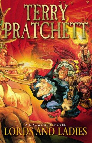 Lords and Ladies by Terry Prachett
