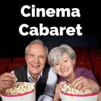 Cinema Cabaret