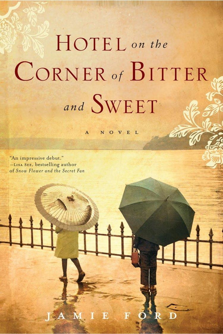 book jacket, Hotel on the Corner of Bitter and Sweet by Jamie Ford