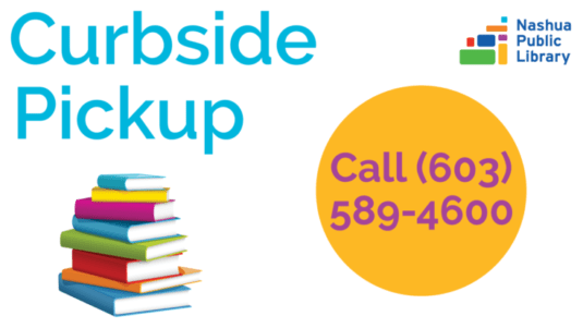 Curbside pickup: Park here and call 603-589-4600