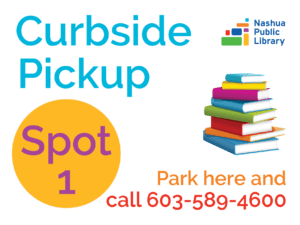 Curbside pickup: Spot 1: park here and call 603-589-4600