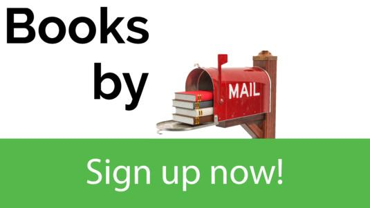Books by Mail: Sign up Now!