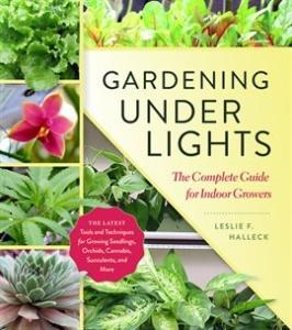Gardening Under Lights Leslie F. Halleck ebook