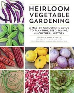 Heirloom Vegetable Gardening William Woys Weaver ebook
