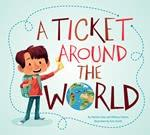 A Ticket Around the World by Natalia Diaz and Melissa Owens