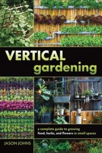 Vertical Gardening Jason Johns ebook