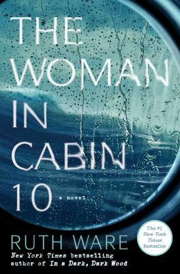 The Woman in Cabin 10 by Ruth Ware, book jacket