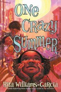 One Crazy Summer by Rita Williams-Garcia, book jacket
