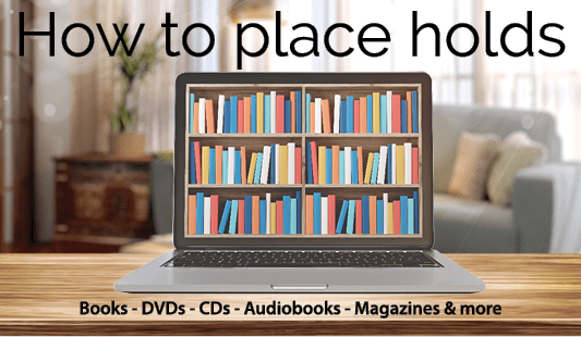 How to place holds--books, DVDs, CDs, audiobooks, Magazines and more. Picture of a computer monitor with an image of a bookshelf, in a living room