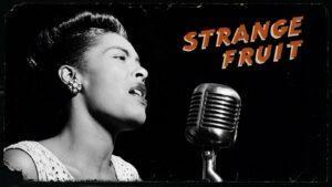 """Billie Holiday at a mike: """"Strange Fruit"""""""