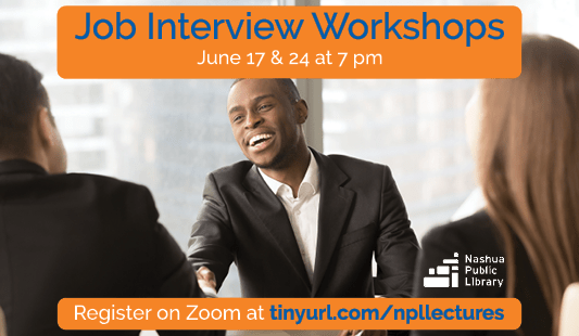 Job Interview Workshops, June 17 and 24 at 7 pm, register on Zoom at tinyurl.com/npllectures