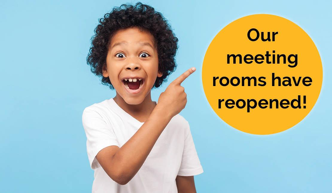 Our meeting rooms have reopened! Photo of a boy looking surprised and happy