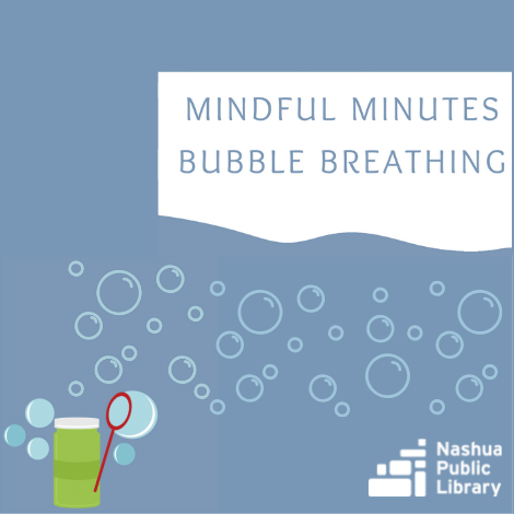 Mindful Minutes Bubble Breathing